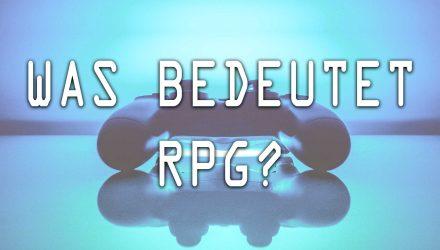 Was bedeutet RPG