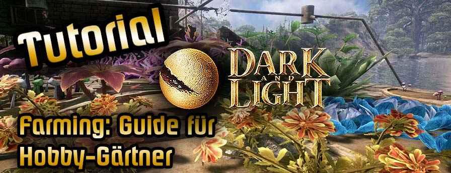 Dark and Light Farming Tutorial Beitragsbild